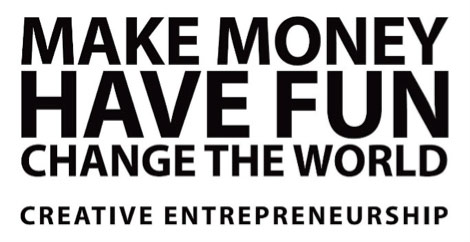 make money have fun change the world